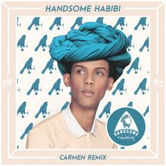 Stromae - Carmen (Handsome Habibi Remix)