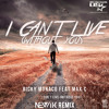 Ricky Monaco Feat. Max C. - I Can't Live (Without You) (Newik Radio Edit)