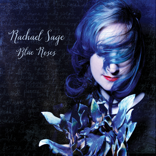 "Rachael Sage - ""Blue Roses Deluxe Reissue"""