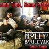 Same Time Same Places | Molly's Boulevard