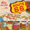 Route 66—The Mother Road, Part I