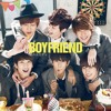 Boyfriend- Be My shine