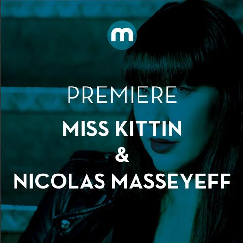 Premiere: Nicolas Masseyeff & Miss Kittin 'June'