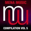 Mena Music Compilation Vol 5 Album Preview 15 Clips! (menamusic.com)