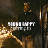 Young Pappy - Shorty Wit Da 40 Pt.1 (Savage story)