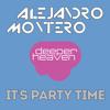 Alejandro Montero - It´s Party Time (Main Mix)