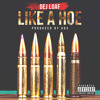 DeJ Loaf - Like A Hoe prod. by DDS