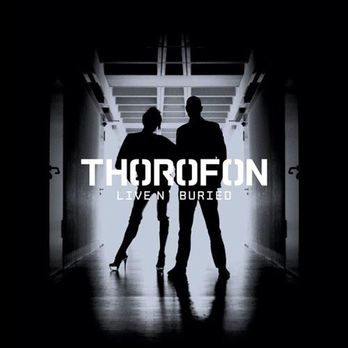 Thorofon - Live n' buried (RAUB-035 / Pflicht 062)