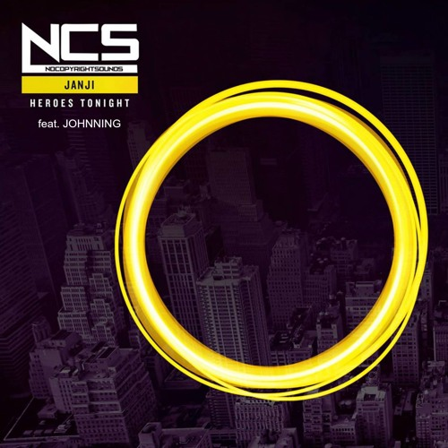 Janji - Heroes Tonight (feat  Johnning)[NCS Release] by NCS | Free