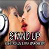 ElectroLuv & Raf Marchesini - Stand Up (If You're)Remix 2015