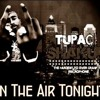 2Pac & Buck - In The Air Tonight