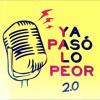 Ya Paso Lo Peor 2.0 - 04 Programa Segunda Temporada