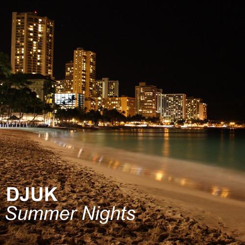 DJUK - Summer Nights