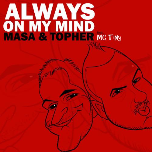 Always On My Mind (feat. MC Tiny)