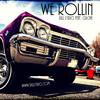We Rollin - Rill Lyrics Ft Culcha