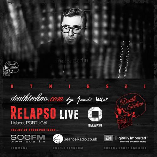 DTMIXS21 - Relapso LIVE [Lisbon, PORTUGAL]