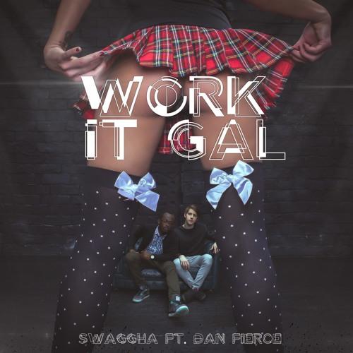 Work It Gal (Final)