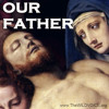 OUR FATHER Who Art In Heaven - The Lord's Prayer