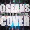 Cover Hillsong United Oceans Where Feet May Fail Mp3
