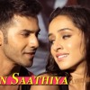 Sun Saathiya - ABCD 2 - Official Song - (2015)