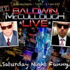 20150613 Baldwin McCullough Live (Guest Ashley Papa) Prison Break Love Scientist Sexist
