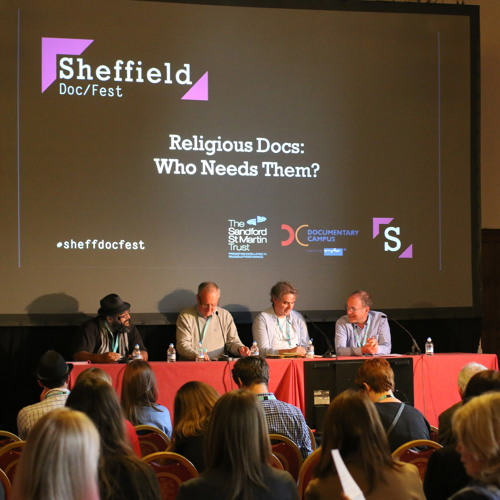 Sheffield Doc/Fest: Religious Docs: Who Needs Them?