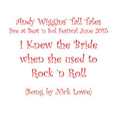 I Knew The Bride When She Used To Rock And Roll