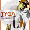TYGA - Freestyle Get Rich