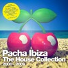 Pacha Ibiza - The House Collection (2000-2009) Mini Mix - New Album OUT NOW