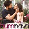 Humnava (Hamari Adhuri Kahani) DJ Saurabh Remix