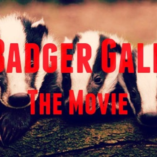 BADGER GALE -  The Trailer