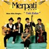 Merpati Band-Tak Rela
