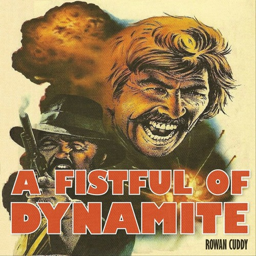 A Fistful of Dynamite Mix December 2013
