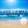 WNAN x Eminem - Lose La Mar Bella (Neidex Mix)