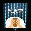No Good (feat. NB3) mp3