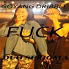 DEBIEN - Goyang Dribble (DISS DUO SERIGALA).mp3