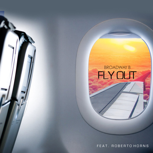 Fly Out ft. Roberto Horns