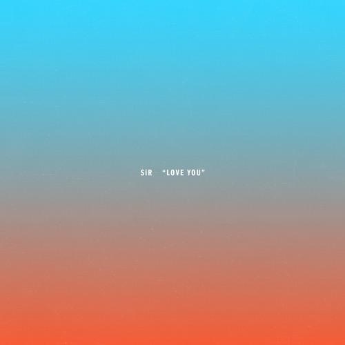 SiR - Love You