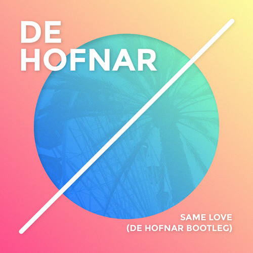 Macklemore ft. Ed Sheeran - Same Love (De Hofnar Bootleg)
