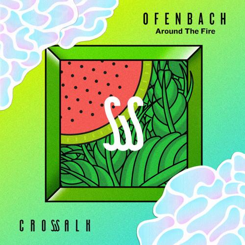 Ofenbach - Around the Fire (Radio Edit)