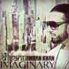 Imran Khan - Imaginary - DJ Sanu Remix