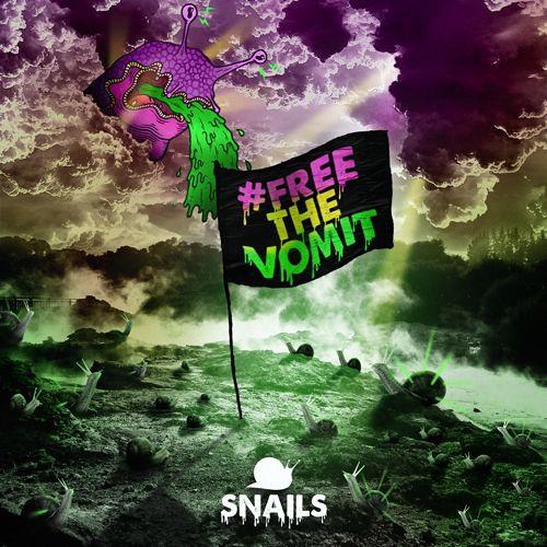 SNAILS - #FREETHEVOMIT EP [Free Download]