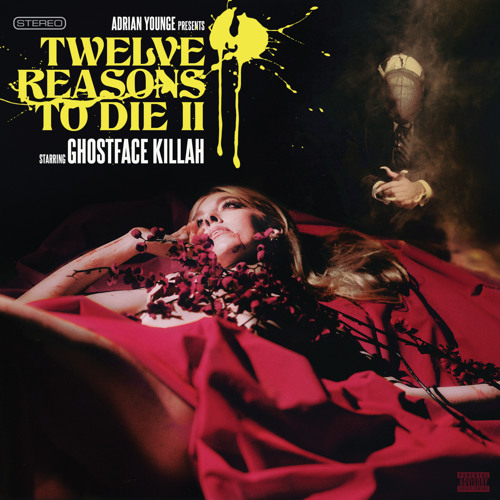Ghostface Killah - 12 Reasons To Die II