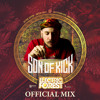 Son Of Kick - 2015 OFFICIAL ELECTRIC FOREST MIX