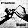 Pignoise - Prometeme a Spain