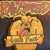 Raw Breed - Jimmy Crack Corn