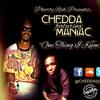 CHEDDA - One Thing I Know [feat Maniac]