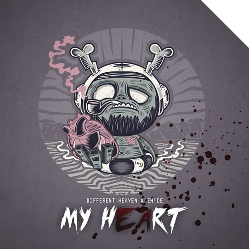 My Heart (ft. EH!DE) [Free Download]