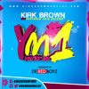 You're My Number One ~ Kirk Brown (Produced By De Red Boyz)