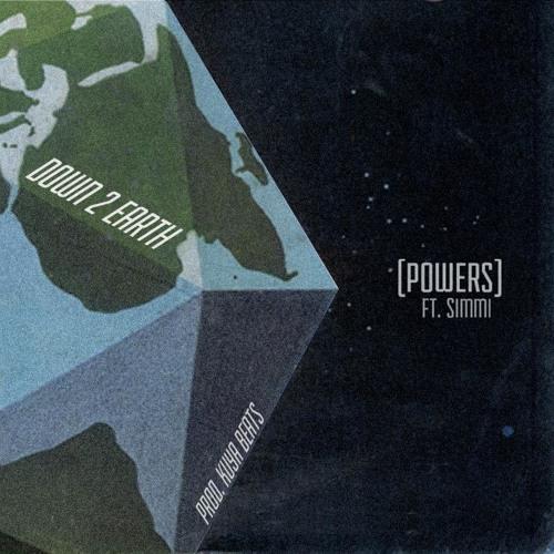 Powers Ft. Simmi (Prod. Kuya Beats)